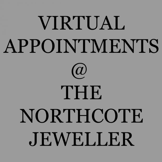 Virtual Appointments at The Northcote Jeweller
